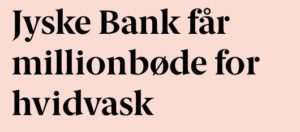 Jyske bank får million bøde for hvidvask