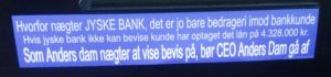 Anders Dam bør fyres efter det kom frem at han og bestyrelsen står bag årelangt og fortsat bedrageri af kunde i jyske bank. - ANDERS DAM du skulle skamme dig